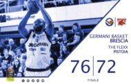 Lega A PosteMobile 2017-18: si chiude per la Germani Basket Brescia un girone di andata d'applausi battuta Pistoia