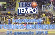 Lega A PosteMobile 2017-18: Terzo Tempo di FIAT Torino-Happy Casa Brindisi 68-82