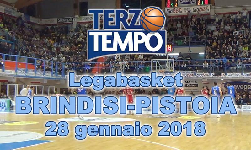Lega A PosteMobile 2017-18: Terzo Tempo di Happy Casa Brindisi-The Flexx Pistoia 88-74
