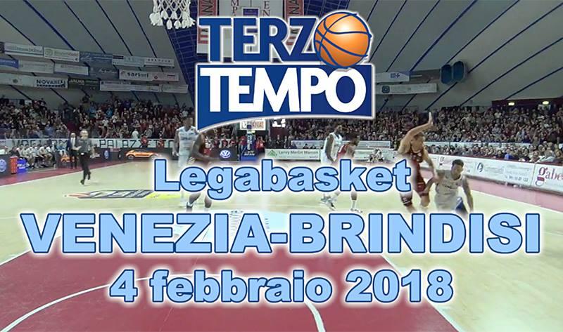 Lega A PosteMobile 2017-18: Terzo Tempo Umana Reyer Venezia-Happy Casa Brindisi 76-71
