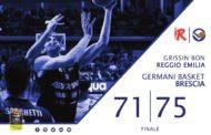 Lega A PosteMobile 2017-18: la Germani Basket Basket inguaia la Grissin Bon Reggio Emilia in ottica Playoff vincendo 71-75
