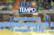 Lega A PosteMobile 2017-18: Terzo Tempo di Happy Casa Brindisi-Grissin Bon Reggio Emilia 75-72