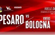 LBA - Legabasket Serie A 2018-19: la Vuelle Pesaro sogna il colpo e spera di agganciare la Segafredo Virtus Bologna