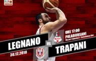 A2 Ovest Old Wild West 14^giornata 2018-19: dopo l'importante vittoria di Cassino l'Axpo Legnano riceve la 2B Control Trapani