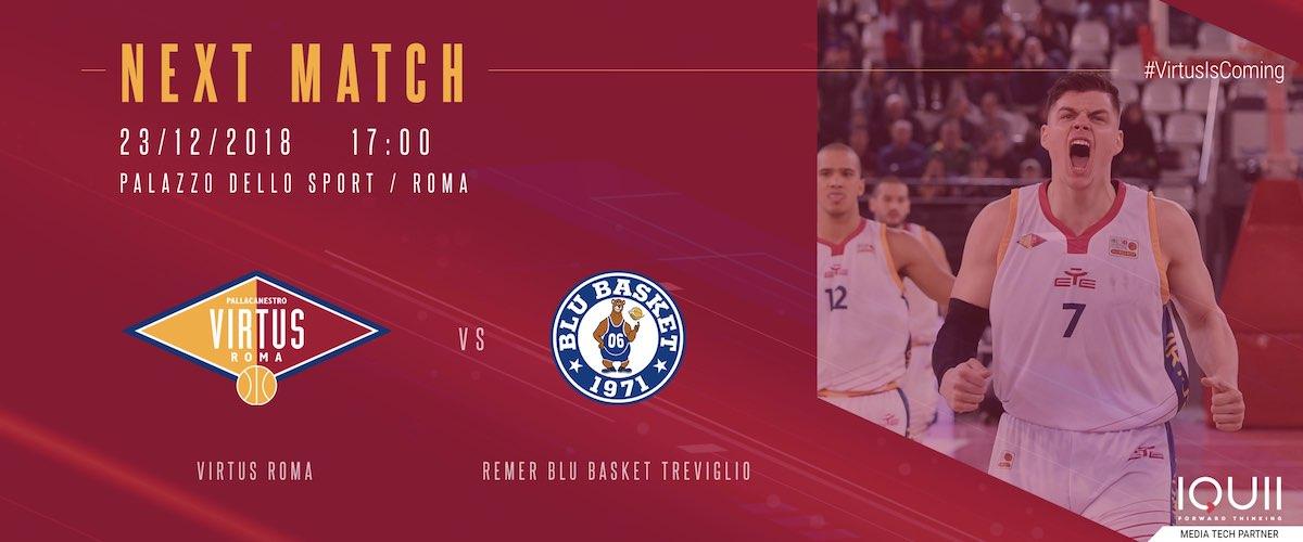 A2 Ovest Old Wild West 13^giornata 2018-19: la Virtus Roma in missione attende la Remer Blu Basket Treviglio per consolidare il primato in classifica e non solo...