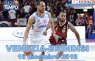 Lega A PosteMobile 10^giornata 2018-19: una vera battaglia a Venezia tra Reyer e Brindisi rivediamo le immagini del match in Terzo Tempo