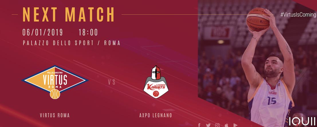 A2 Ovest Old Wild West 15^giornata 2018-19: la Virtus Roma in missione chiuderà il girone d'andata vs l'Axpo Legnano al PalaLottomatica al primo od al secondo posto in classifica?