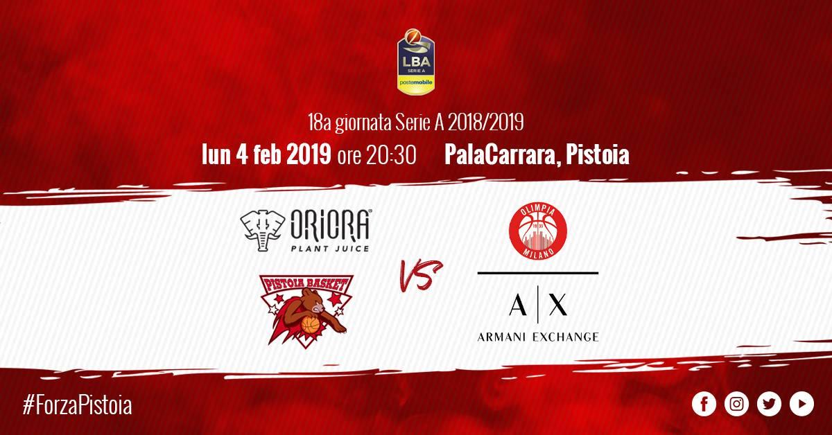 Lega A PosteMobile 3^di ritorno 2018-19: la OriOra Pistoia riceve lunedì 4 i campioni d'Italia dell'Olimpia Milano
