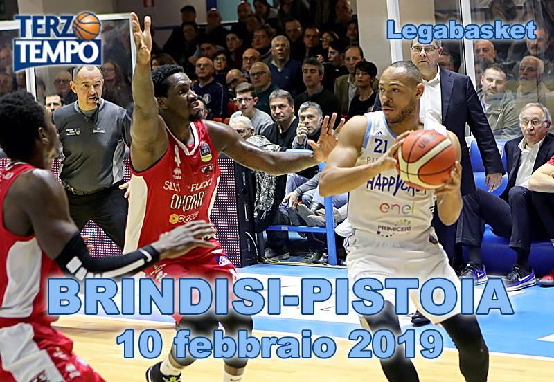 Lega A PosteMobile 4^di ritorno 2018-19: ancora una grande Happy Casa Brindisi che batte Pistoia rivediamo tutto grazie a Terzo Tempo
