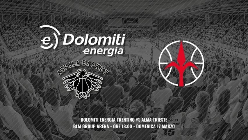 Lega A PosteMobile 7^di ritorno 2018-19: la Dolomiti Energia Trentino riceve in casa i Giuliani dell'Alma Trieste è #MatchClou per la zona Playoff