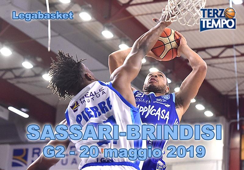 Lega A PosteMobile Gara2 quarti di finale Playoff 2019: un grande match #Gara2 tra Sassari e Brindisi riviviamolo su Terzo Tempo