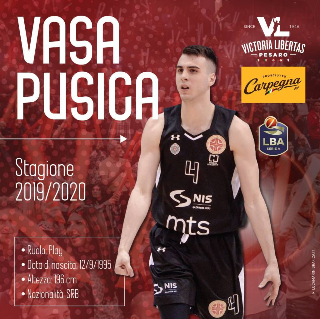 Legabasket LBA Mercato 2019-20: un altra giovane stella dal grande potenziale a Pesaro ecco Vasa Pusica!