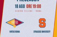 Legabasket LBA precampionato 2019-20: che Virtus Roma sarà quella del prossimo anno che inizia domani vs Syracuse il suo percorso?