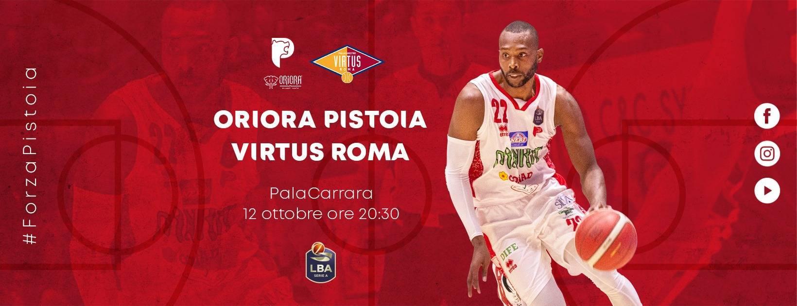 Legabasket LBA 4^giornata 2019-20: al PalaCarrara sabato 12 ottobre c'è Pistoia vs Virtus Roma, che gara sarà?