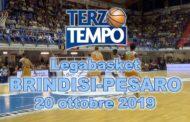 Legabasket LBA 5^giornata 2019-20: è stata spettacolare Happy Casa Brindisi vs Pesaro, riviviamola su Terzo Tempo