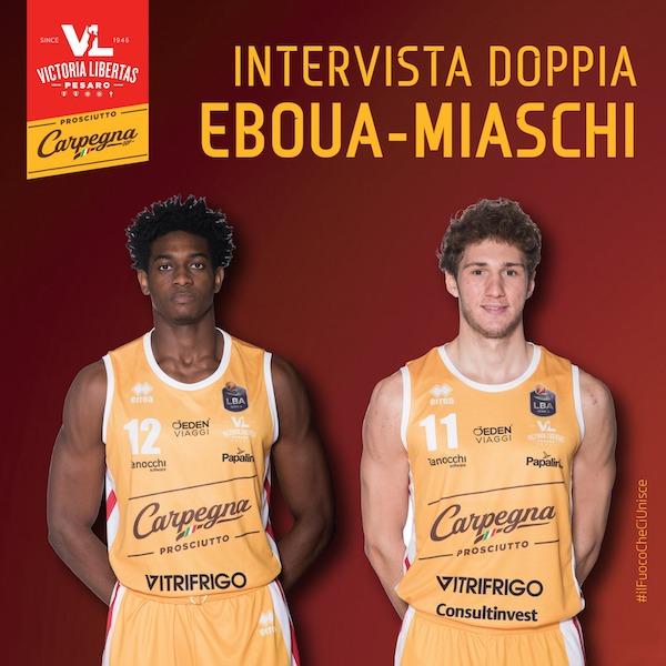 Interviste 2019-20: Federico Miaschi e Paul Eboua della Carpegna Prosciutto Pesaro nell'intervista doppia