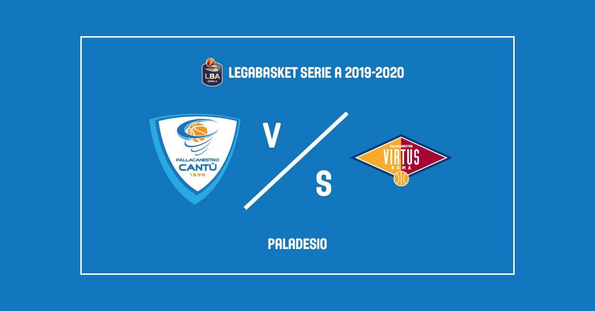 Legabasket LBA 8^giornata 2019-20: metti una sera due chiacchiere su Cantù vs Virtus Roma ma anche su Milano vs Pistoia...