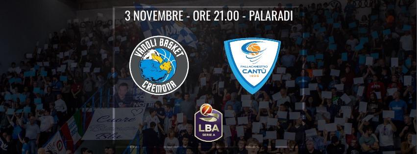 Legabasket LBA 7^giornata 2019-20: il posticipo della domenica sarà il derby lombardo tra Vanoli Cremona ed Acqua S.Bernardo Cantù