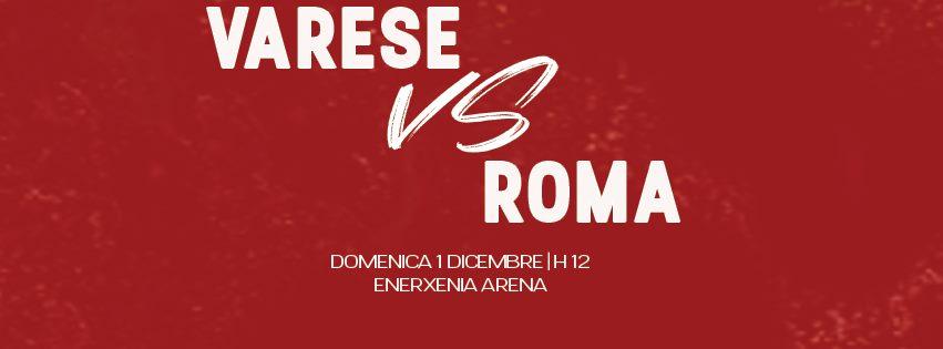 Legabasket LBA 11^andata 2019-20: nel #LunchMatch della domenica la Virtus Roma sfida una Varese che in casa regala pochissimo