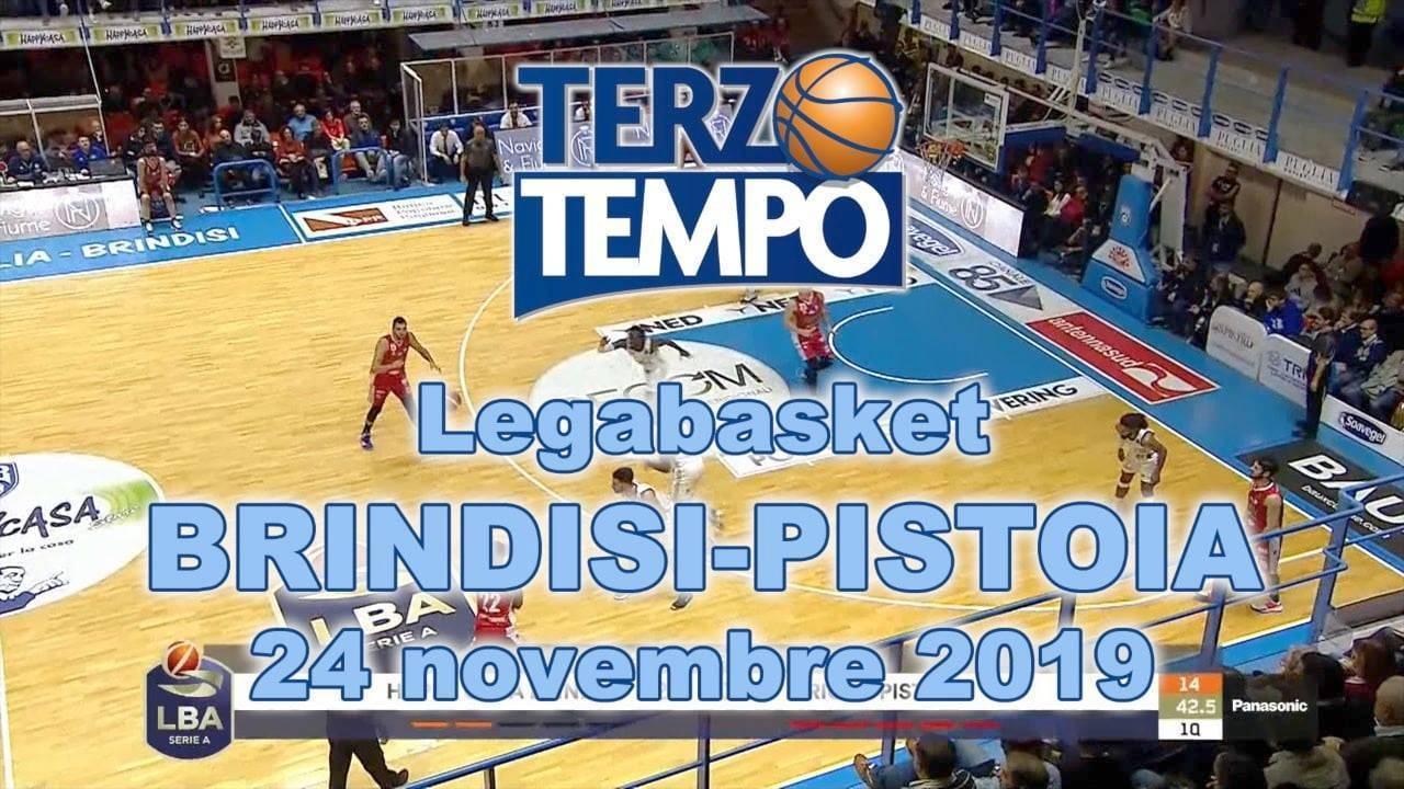 Legabasket Lba 10 Andata 2019 20 L Happy Casa Brindisi E 2 In Classifica Dopo Aver Battuto Pistoia Ecco Tutto Quanto In Terzo Tempo All Around