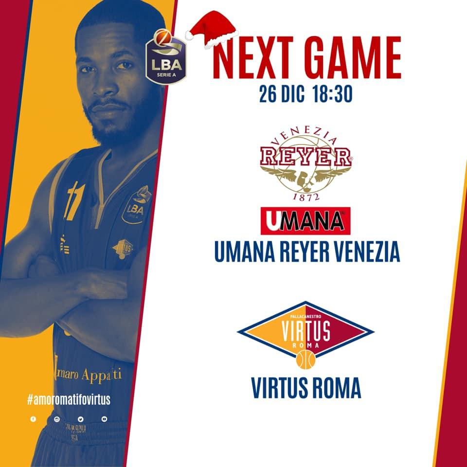 Legabasket LBA 15^andata 2019-20: difficilissima trasferta di Santo Stefano per la Virtus Roma in riva alla Laguna vs la Reyer Venezia