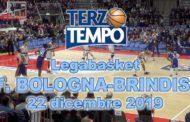 Legabasket LBA 14^andata 2019-20: la Pompea Fortitudo Bologna ha la meglio su Happy Casa Brindisi rivediamo la gara in Terzo Tempo