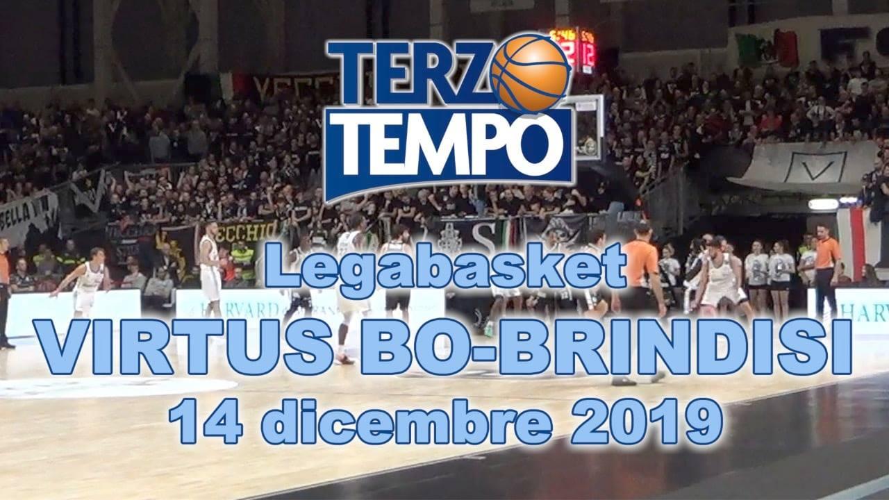 Legabasket LBA 13^andata 2019-20: è stata una grande sfida quella tra Virtus Bologna ed Happy Casa Brindisi anche su Terzo Tempo