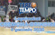 LBA Legabasket 17^andata 2019-20: la Vanoli Cremona ha battuto l'Happy Casa Brindisi guadagnandosi la Coppa Italia rivediamo come in Terzo Tempo