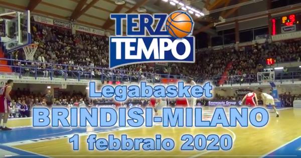 LBA Legabasket 4^ritorno 2019-20: riviviamo Happy Casa Brindisi vs AX Armani Milano con Terzo Tempo
