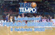 LBA Legabasket 5^ritorno 2019-20: l'Happy Casa Brindisi passa a Pesaro dove si giocherà la Coppa Italia, rivediamolo in Terzo Tempo
