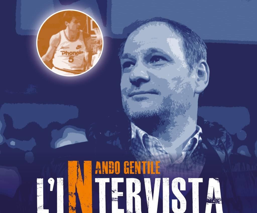 Interviste by All-Around.net 2019-20: Ferdinando detto Nando Gentile ovverossia quando la voglia di vincere incontra la classe!