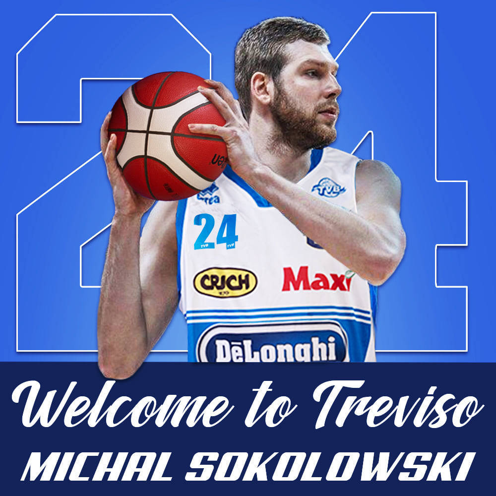 LBA Legabasket Unipolsai Mercato 2020-21: la Dé Longhi Treviso corre ai ripari con l'ala polacca Michal Sokolowski