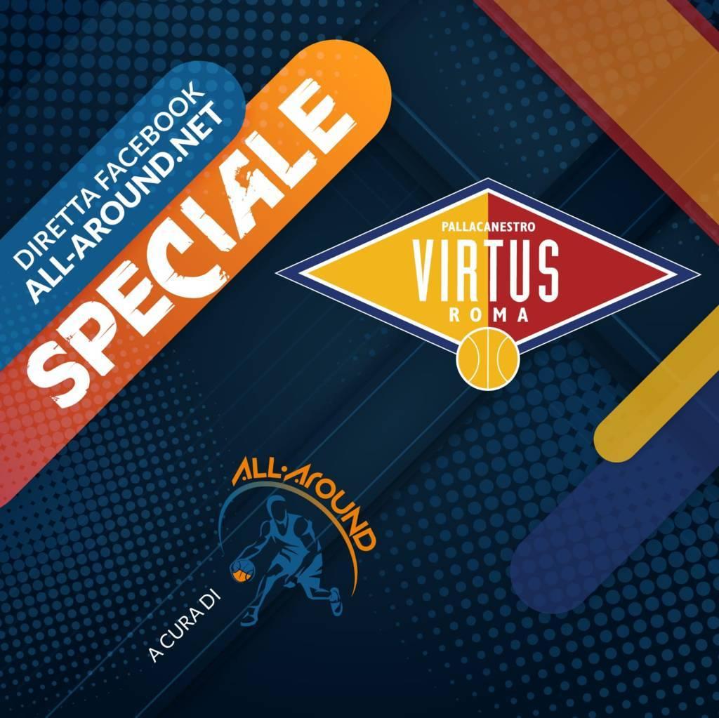 LBA Unipolsai 10^ andata 2020-21: rinviata Virtus Roma vs Allianz Trieste...Poteva essere l'ultima gara della storia per la squadra romana in LBA?