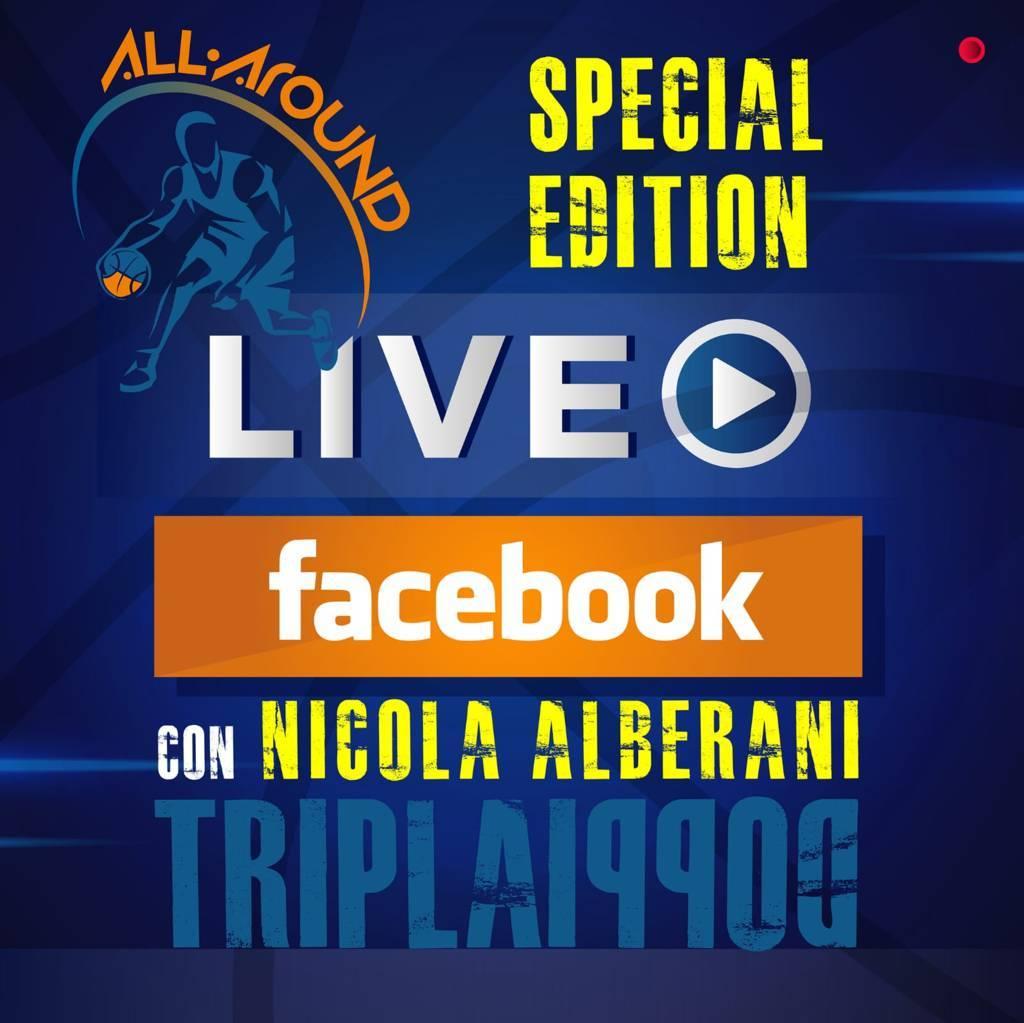 TriplaDoppia by All-Around.net 2020-21: abbasso la scaramanzia, la 17^ Puntata della nuova stagione live su Facebook di TriplaDoppia di venerdì è con Nicola Alberani!