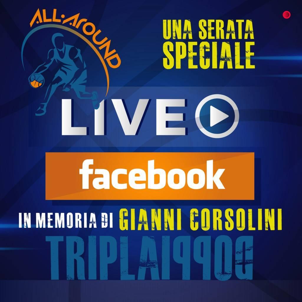 TriplaDoppia by All-Around.net 2020-21: 30^ Puntata #LiveFacebook con il ricordo di Gianni Corsolini, uno dei padri della Legabasket