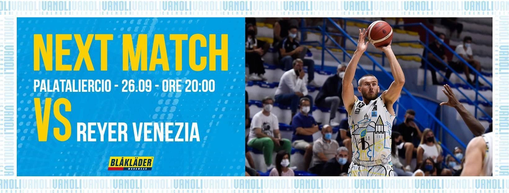 LBA UnipolSai preview 1^ andata 2021-22: esordio complesso per la Vanoli Cremona al Taliercio vs l'Umana Reyer Venezia