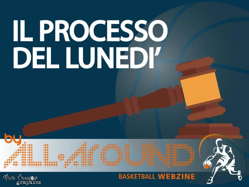 """TriplaDoppia by All-Around.net 2021-22: 4^ puntata de """"Il processo del lunedì"""" con la LBA ma con le coppe che incombono!"""